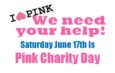 Saturday June 17th PINK charity day