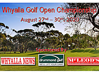 Whyalla Open Aug 27-30 – Register now!